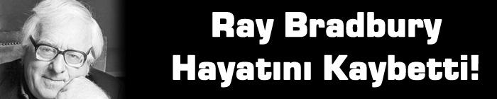 ray-bradbury-hayatini-kaybetti