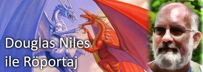 douglas-niles-roportaj-banner