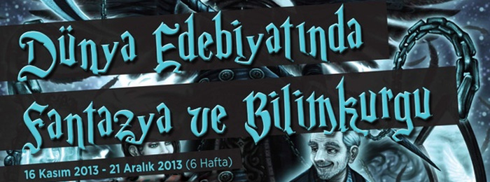 Dünya edebiyatında Fantazya ve Bilimkurgu-banner
