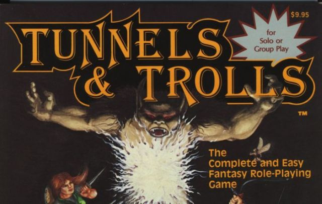 Tunnels and Trolls