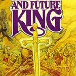 the-once-and-future-king-kapak-kitap