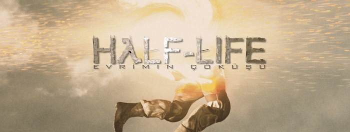 half-life-evrimin-cokusu