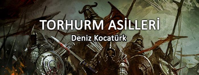 torhurm-asilleri-banner