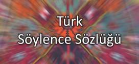 Türk Söylence Sözlüğü Yenilendi