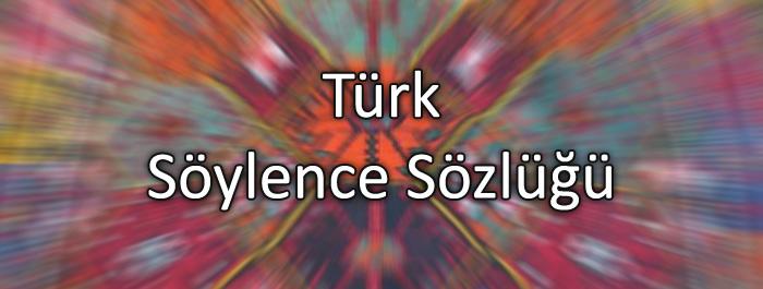 turk-soylence-sozlugu