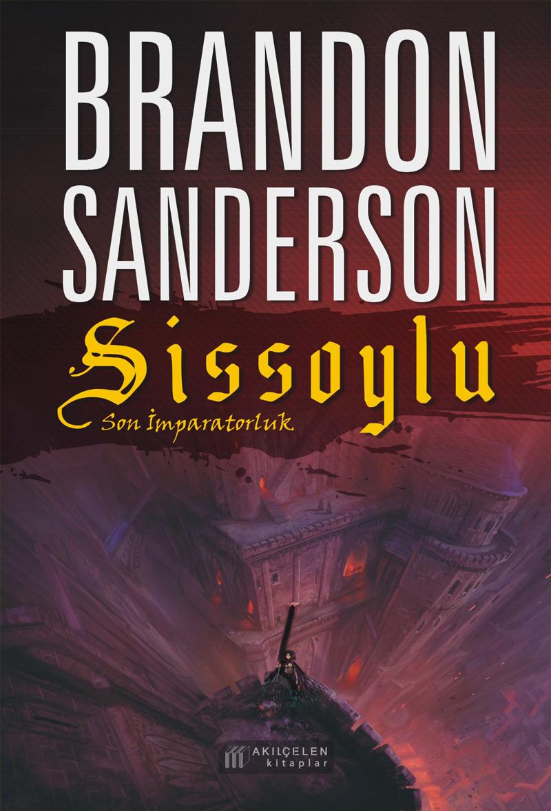 """Brandon sanderson'ın yeni kitabı """"sissoylu – son imparatorluk"""