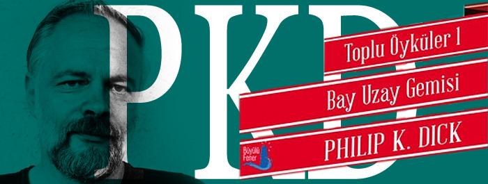philip-k-dick-toplu-oykuleri-1-banner