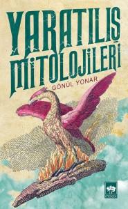 yaratilis-mitolojileri-gonul-yonar