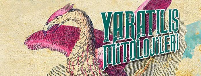 yaratilis-mitolojileri-gonul-yonar-banner