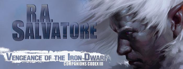 """Drizzt'in Yeni Kitabı """"Vengeance of the Iron Dwarf"""" Çıktı!"""