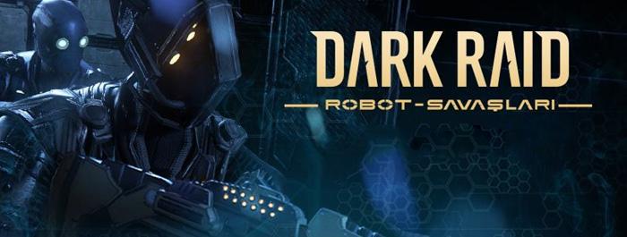 dark-raid-robot-savaslari-banner