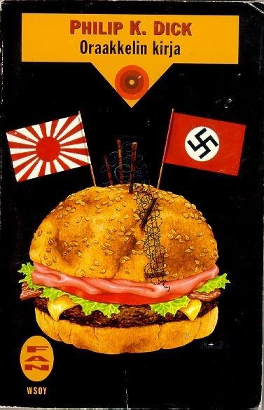 En başarılı kapaklardan bir tanesi Finlandiya'dan. Amerikan hamburgerini paylaşan Japon ve Naziler. Oldukça başarılı bir kapak, alkışladım.
