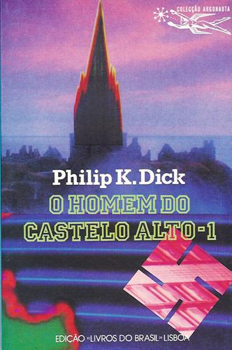 Portekiz'de kitap 2 cilt olarak yayınlanmış. Yüksek bir şato silueti ve önde bir svastika.