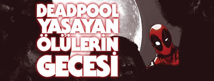 deadpool-yasayan-olulerin-gecesi-banner