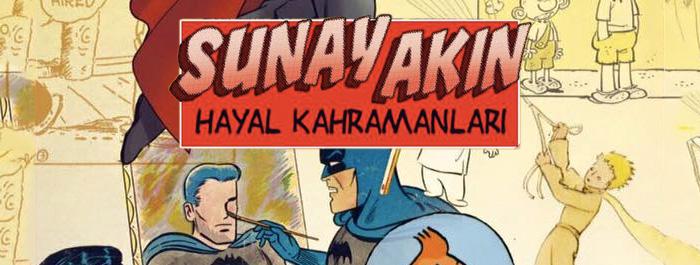 sunay-akin-hayal-kahramanlari-banner
