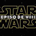 Star Wars: Episode VIII'in İsmi Sızdırıldı