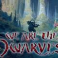 Hepimiz Cüceyiz! – We Are The Dwarves İncelemesi