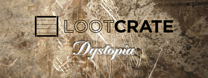 loot-crate-dystopia-banner