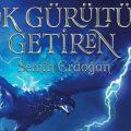Şargad Serisi'nin İlk Kitabı Gök Gürültüsü Getiren Çıktı