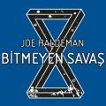 Askeri Bilimkurgunun Önemli Eseri, Joe Haldeman'ın Bitmeyen Savaş Kitabı Çıktı
