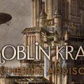 Goblin Kral Kitabı Raflarda Yerini Aldı