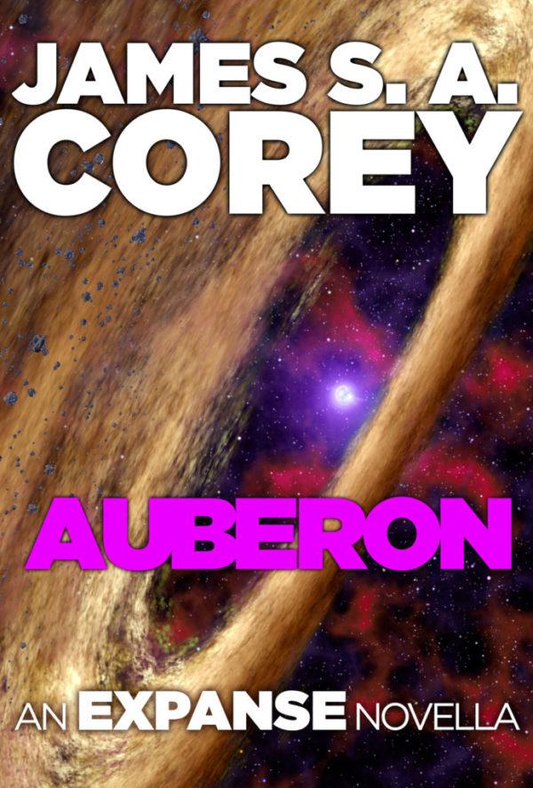 Yeni Expanse Romanı Auberon Duyuruldu
