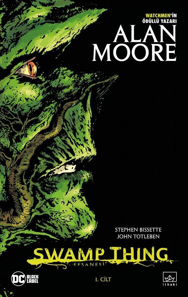 swamp thing efsanesi nin ilk cildi
